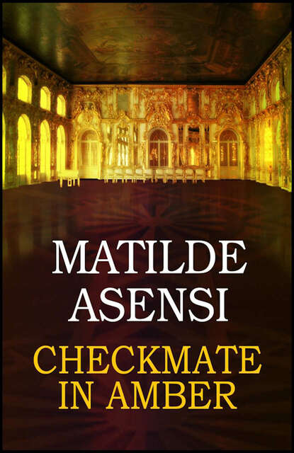 Matilde Asensi Checkmate in amber checkmate