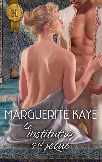 Marguerite Kaye La institutriz y el jeque marguerite kaye the highlander s redemption