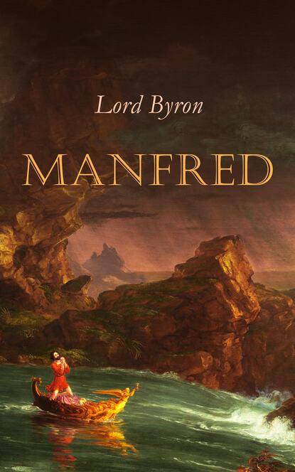 Фото - Lord Byron Manfred george byron manfred