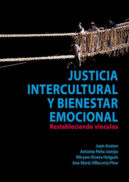 Juan Ansion Justicia intercultural y bienestar emocional недорого