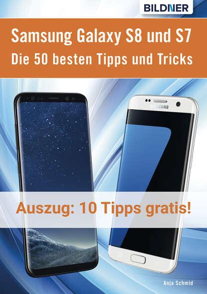 sebastian schroer ipad tipps und tricks für dummies Anja Schmid 10 der 50 besten Tipps und Tricks für das Samsung Galaxy S8 und S7