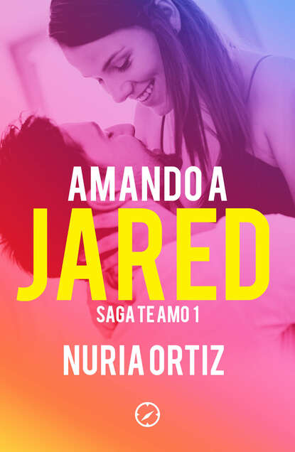 Nuria Ortiz Amando a Jared (Serie Te amo 1) недорого