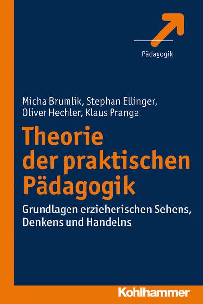 Klaus Prange Theorie der praktischen Pädagogik klaus floret joseph wloka einfuhrung in die theorie der lokalkonvexen raume
