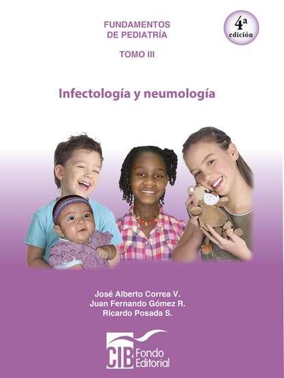 Jose Correa Fundamentos de pediatría Tomo III недорого