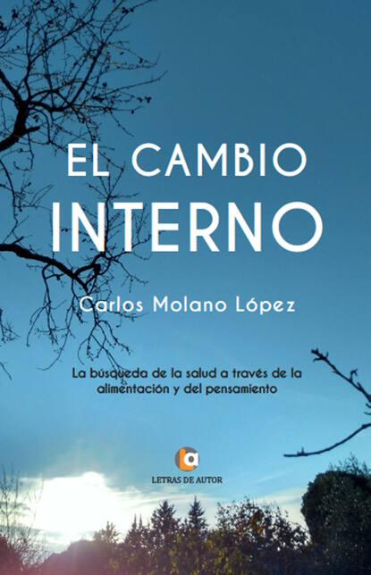 Carlos Molano López El cambio interno бра 1643 molano sonex 927202