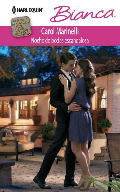 Carol Marinelli Noche de bodas escandalosa bodas бельевая майка