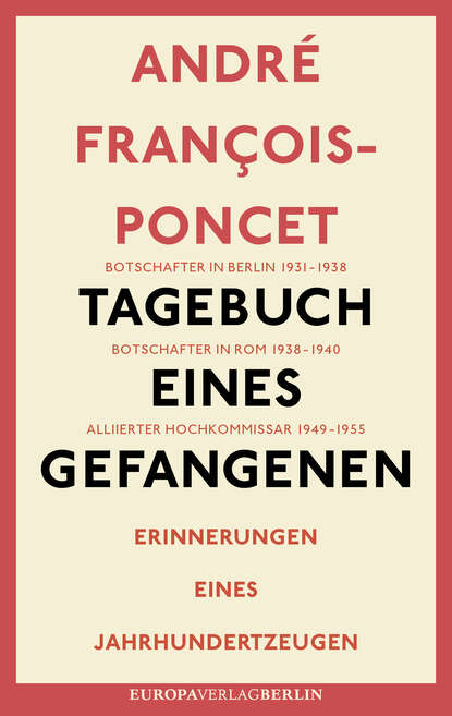 André François-Poncet Tagebuch eines Gefangenen claudio tagebuch eines süchtigen