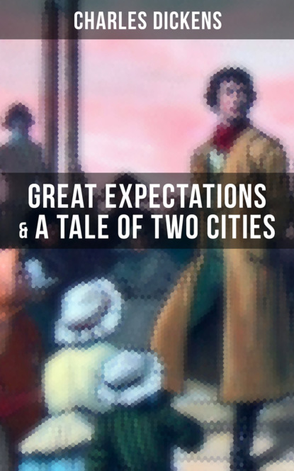 Чарльз Диккенс Charles Dickens: Great Expectations & A Tale of Two Cities charles dickens great expectations unabridged