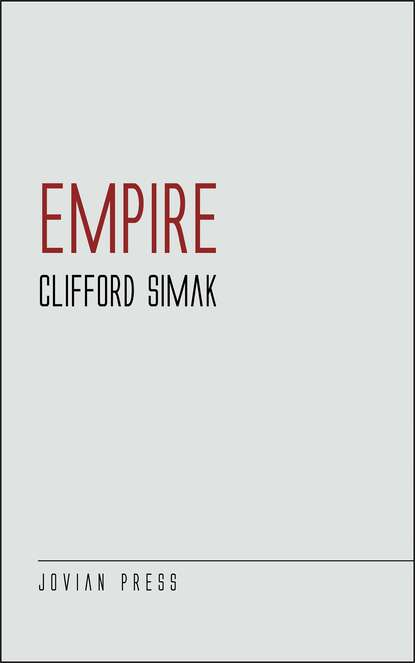 Clifford Simak Empire clifford simak the world that couldn t be