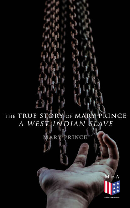 Фото - Mary Prince The True Story of Mary Prince, a West Indian Slave mary domski discourse on a new method