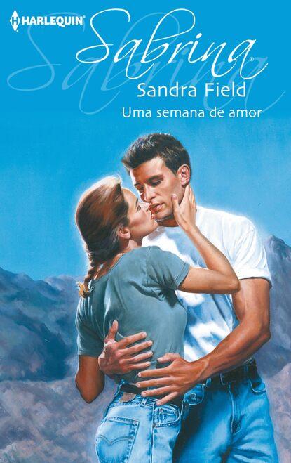 Sandra Field Uma semana de amor susan napier amantes de fim de semana