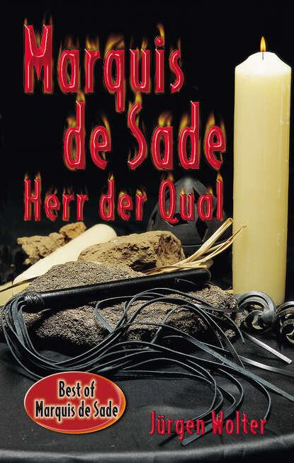 Jürgen Wolter Marquis de Sade