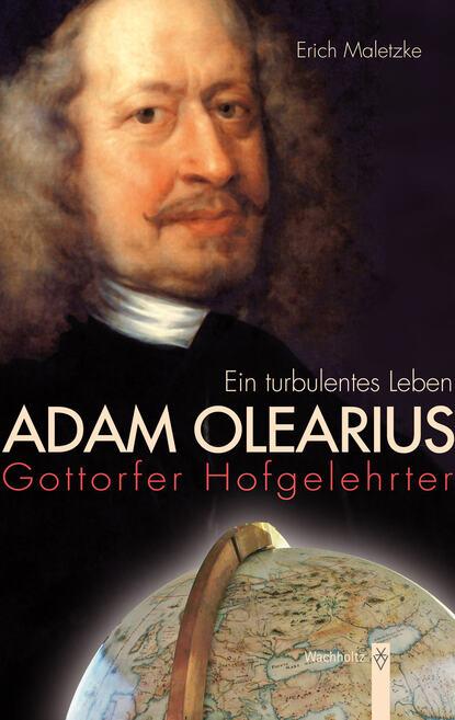 Erich Maletzke Adam Olearius erich maletzke adam olearius