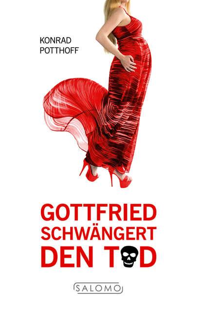 Konrad Potthoff Gottfried schwängert den Tod konrad telmann unter den dolomiten