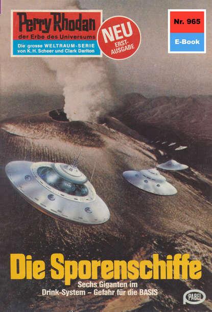 Ernst Vlcek Perry Rhodan 965: Die Sporenschiffe peter terrid perry rhodan 114 die sporenschiffe silberband
