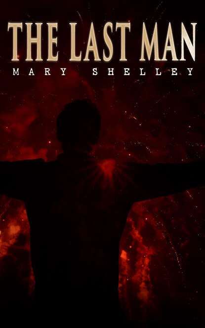 Фото - Mary Shelley The Last Man mary shelley the complete novels