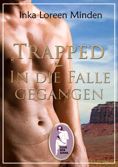 Фото - Inka Loreen Minden Trapped - In die Falle gegangen inka loreen minden trapped in die falle gegangen