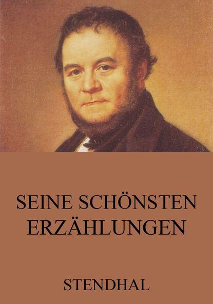Stendhal Seine schönsten Erzählungen недорого