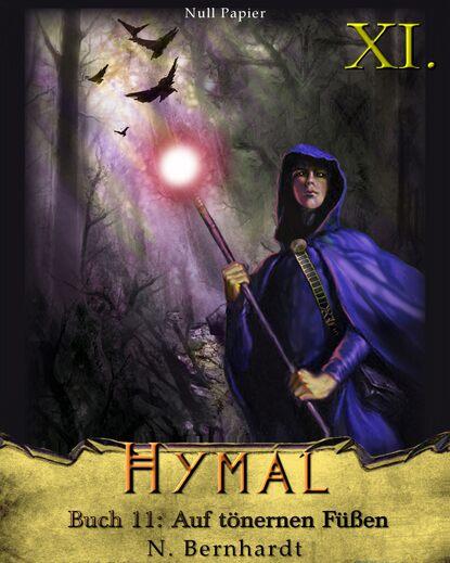 N. Bernhardt Der Hexer von Hymal, Buch XI: Auf tönernen Füßen недорого