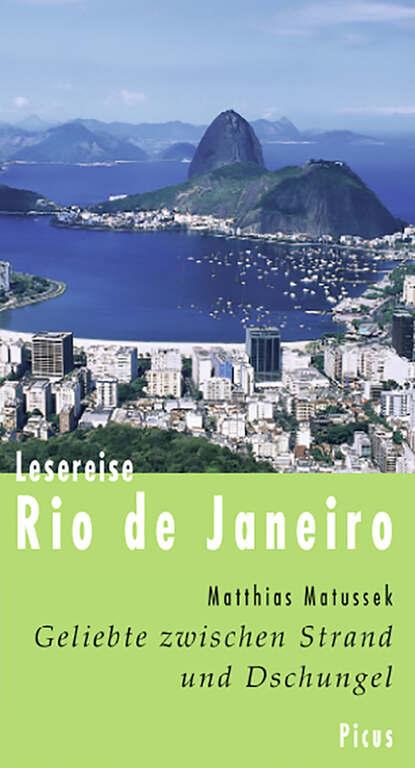 Matthias Matussek Lesereise Rio de Janeiro michelle reid kobieta z rio de janeiro