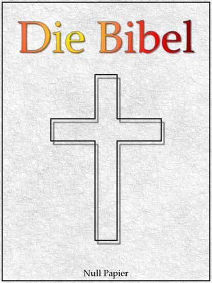 Martin Luther Die Bibel nach Luther - Altes und Neues Testament martin luther fuller liebe sunde