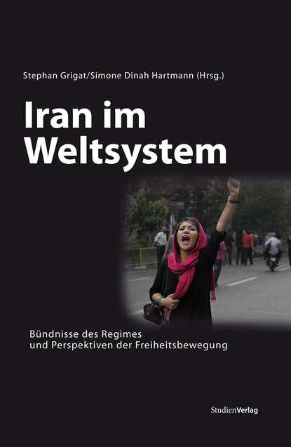 hannes hartmann belastung im lehrerberuf Simone Dinah Hartmann Iran im Weltsystem