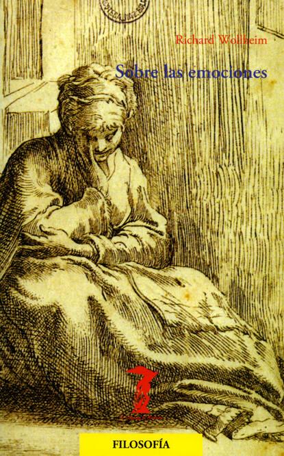Richard Wollheim Sobre las emociones rosario esteinou acercamientos multidisciplinarios a las emociones