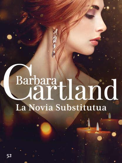Барбара Картленд La Novia Substitutua недорого