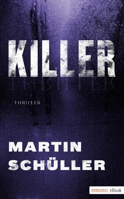 цена на Martin Schuller Killer