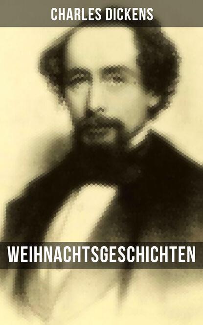 Фото - Charles Dickens Weihnachtsgeschichten von Charles Dickens charles dickens dzieje przygody doświadczenia i zapiski dawida coperfielda t i
