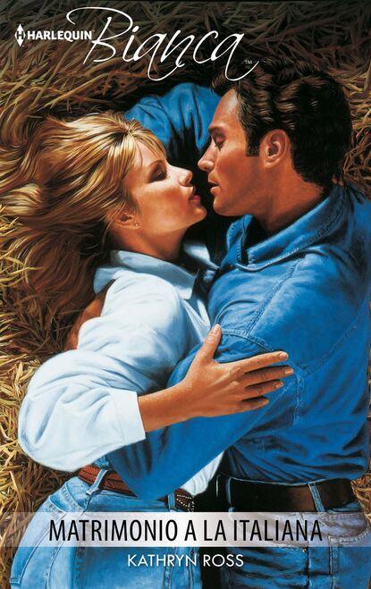 Kathryn Ross Matrimonio a la italiana kathryn ross the unexpected father