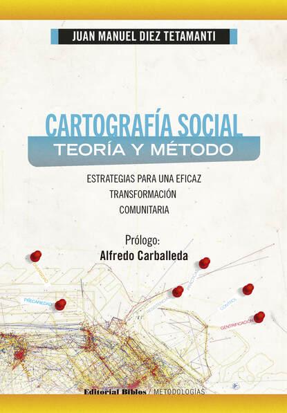 Juan Manuel Diez Tetamanti Cartografía social: teoría y método juan manuel molina mengíbar electricidad electromagnetismo y electrónica aplicados al automóvil tmvg0209