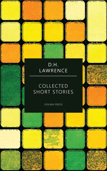 d h lawrence aaron s rod D. H. Lawrence Collected Short Stories