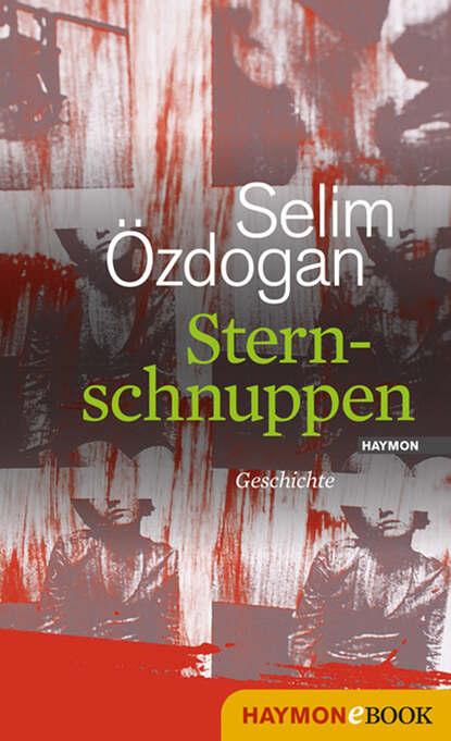 Selim Ozdogan Sternschnuppen недорого