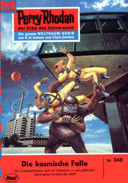 Clark Darlton Perry Rhodan 348: Die kosmische Falle недорого