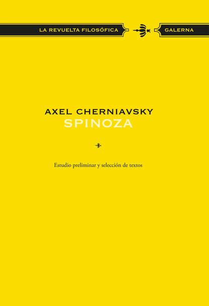 Axel Cherniavsky Spinoza цена 2017