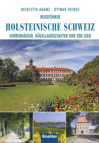 Nicoletta Adams Reiseführer Holsteinische Schweiz