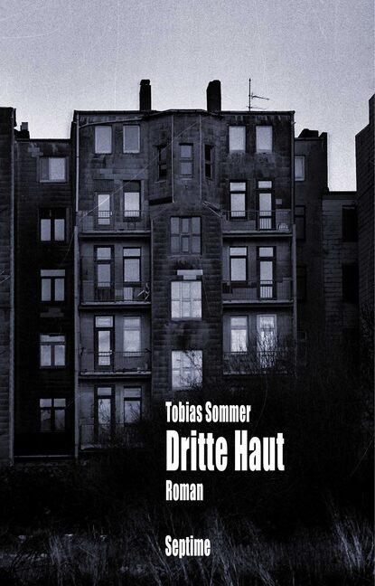 tobias block lager im bauwesen Tobias Sommer Dritte Haut