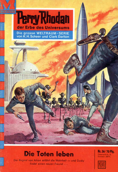 Clark Darlton Perry Rhodan 56: Die Toten leben clark darlton perry rhodan 244 die kugel aus zeit und raum