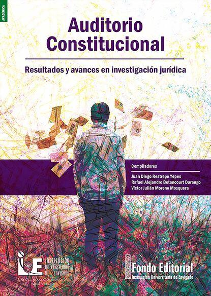 Juan Diego Restrepo Yepes Auditorio constitucional. juan camilo restrepo hacienda pública 11 edición