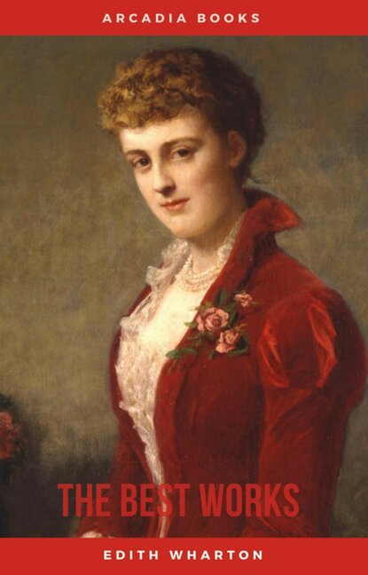 Edith Wharton Edith Wharton: The Best Works edith wharton the custom of the country