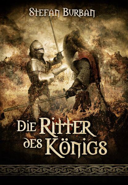 Stefan Burban Die Chronik des großen Dämonenkrieges 3: Die Ritter des Königs stefan schwinn käpt´n donnerpaule jagt die limodiebe