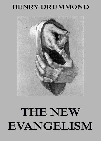 Фото - Henry Drummond The New Evangelism henry drummond henry drummond ultimate collection