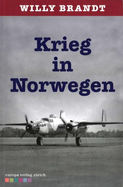 Фото - Willy Brandt Krieg in Norwegen widar aspeli schneesturm norwegen krimi