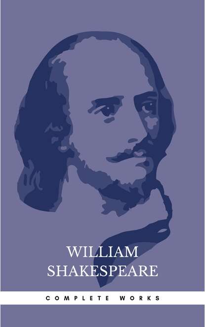 Уильям Шекспир The Complete Works of William Shakespeare недорого