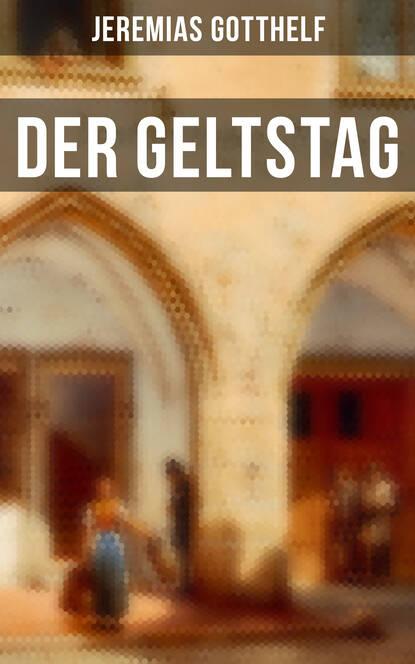 Jeremias Gotthelf Der Geltstag wojciech stamm doktor jeremias