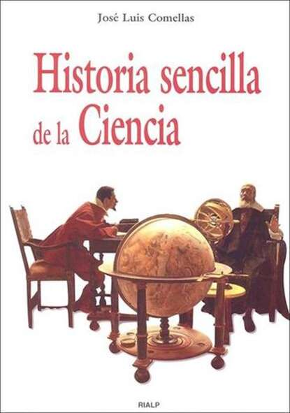 José Luis Comellas García-Lera Historia sencilla de la Ciencia carlos garcía gual historia mínima de la mitología