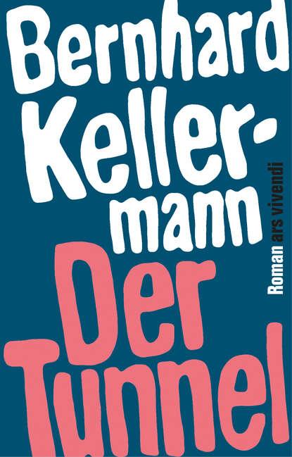 Bernhard Kellermann Der Tunnel (eBook) недорого