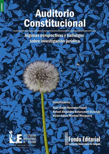 Juan Diego Restrepo Yepes Auditorio Constitucional juan camilo restrepo hacienda pública 11 edición