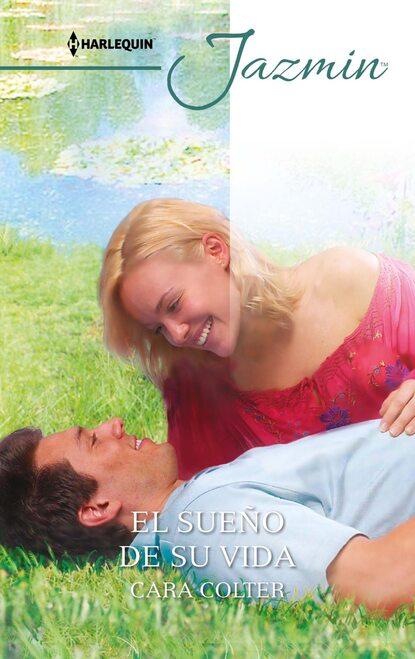Фото - Cara Colter El sueño de su vida cara colter um amor muito doce